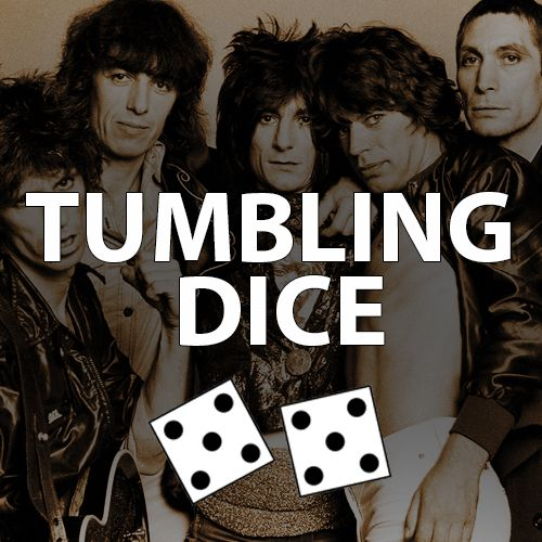 Tumbling Dice by The Rolling Stones